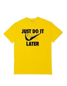 CHINATOWN MARKET – Just Do It Later T-Shirt (Yellow)